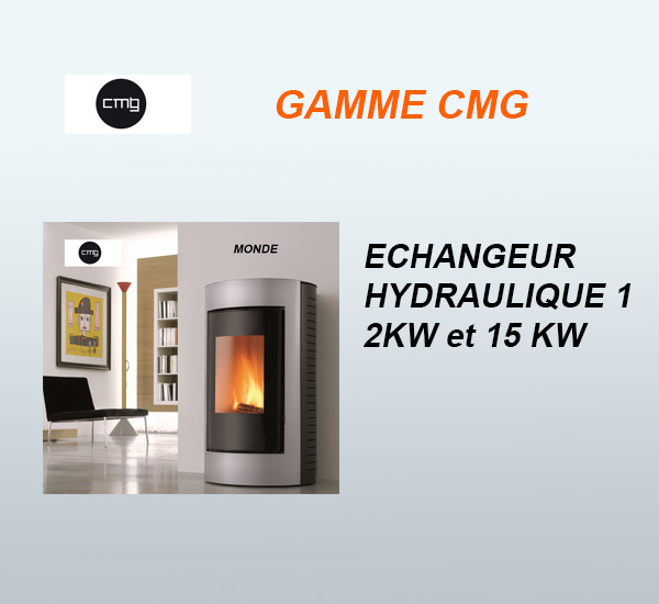 Poêles à granulés CMG - Echangeur hydraulique 12kW et 15kW, vendus à Toulouse par Poêles et Cheminées du Girou