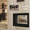 Foyer BeFHOME Modèle FLAT7Twin