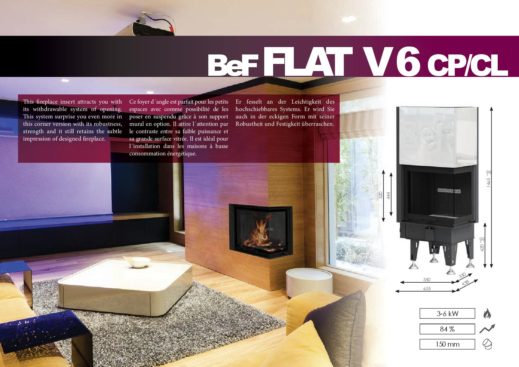 Foyers à bois FLAT BeF HOME 6 kw vitre d'angle relevable